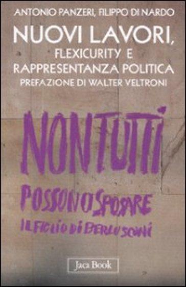 Nuovi lavori, flexicurity e rappresentanza politica - Filippo Di Nardo   Rochesterscifianimecon.com