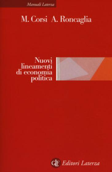 Nuovi lineamenti di economia politica - Marcella Corsi |
