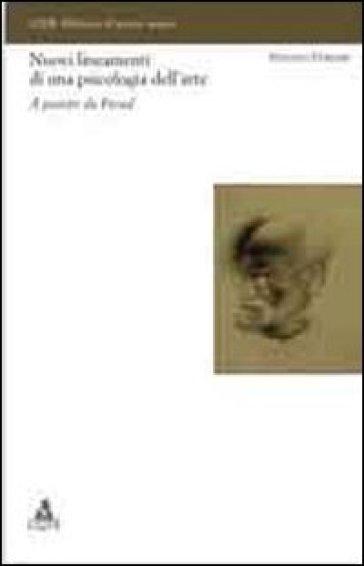 Nuovi lineamenti di una psicologia dell'arte. A partire da Freud - Stefano Ferrari | Jonathanterrington.com