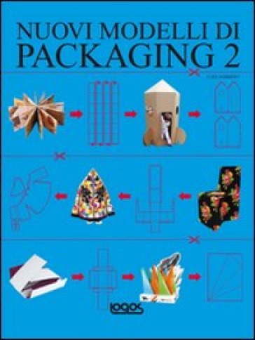 Nuovi modelli di packaging. Con CD-ROM. 2.
