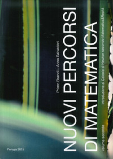 Nuovi percorsi di matematica. 2. - Primo Brandi   Jonathanterrington.com