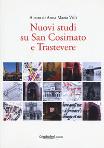 Nuovi studi su San Cosimato e Trastevere - A. M. Velli | Kritjur.org