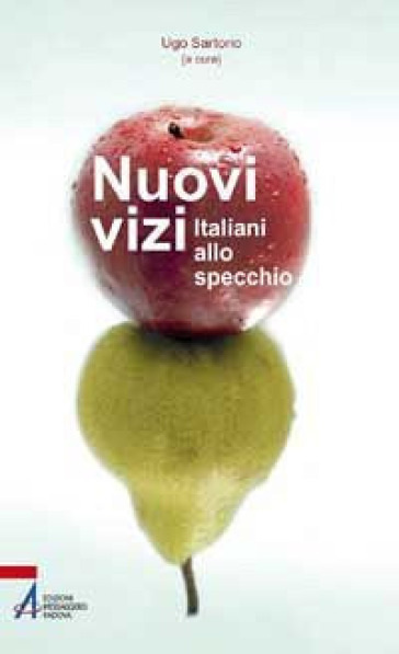 Nuovi vizi. Italiani allo specchio - U. Sartorio |
