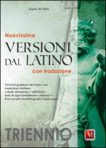 Nuovissime versioni dal latino. Con traduzione. Per il triennio