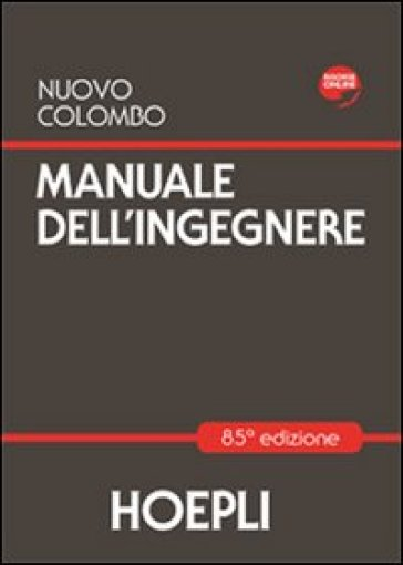 Nuovo Colombo. Manuale dell'ingegnere (3 vol.)