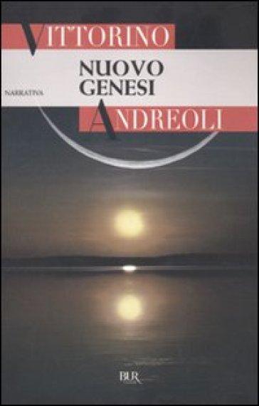 Nuovo Genesi - Vittorino Andreoli |