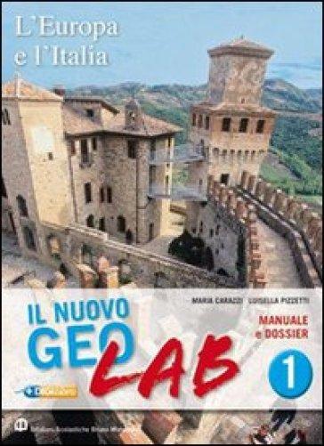 Nuovo Geolab. Con Dossier-Carte mute. Per la Scuola media. Con espansione online. 3. - Maria Carazzi |