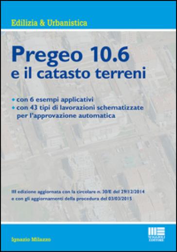 Nuovo Pregeo 10.6 e il catasto terreni - Ignazio Milazzo |