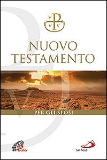 Nuovo Testamento Via Verità e Vita. Per il matrimonio