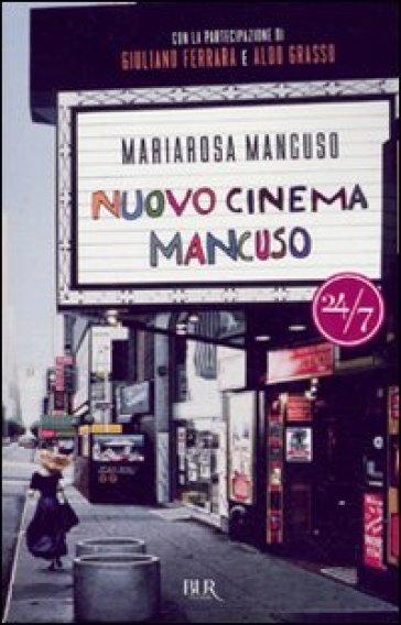 Nuovo cinema Mancuso - Mariarosa Mancuso |