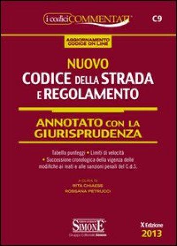 Nuovo codice della strada e regolamento annotato con la for Codice della strada biciclette da corsa