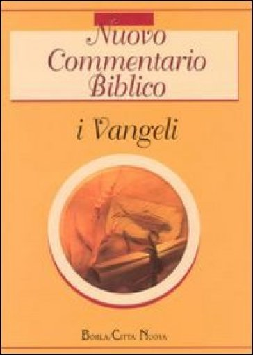 Nuovo commentario biblico. 1: I Vangeli - E. Tamez |