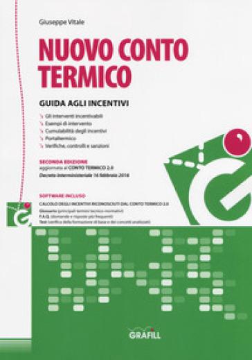 Nuovo conto termico. Con Contenuto digitale per accesso on line - Giuseppe Vitale pdf epub