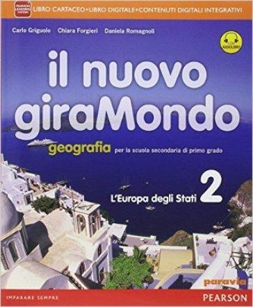 Nuovo giramondo. Per la Scuola media. Con e-book. Con espansione online. 2. - Carlo Griguolo  