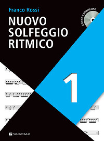 Nuovo solfeggio ritmico. Con CD-Audio. Con File audio per il download. 1.
