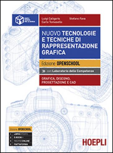 Nuovo tecnologie e tecniche di rappresentazione grafica. Grafica, disegno, progettazionee e CAD. Per i Licei. Con e-book. Con espansione online - Luigi Caligaris |