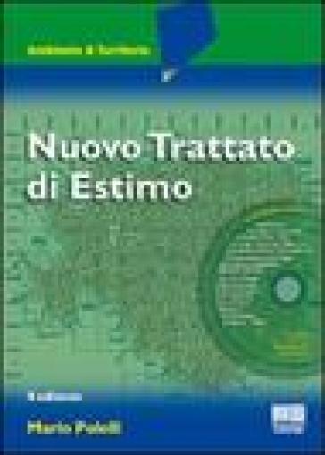 Nuovo trattato di estimo. Con CD-ROM - Mario Polelli |