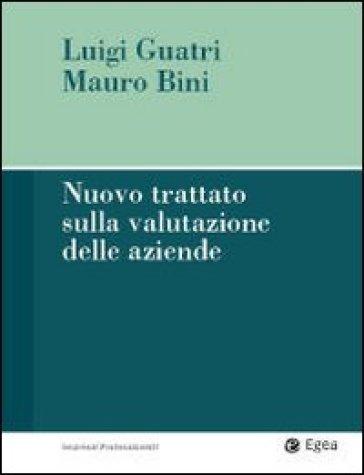 Nuovo trattato sulla valutazione delle aziende - Luigi Guatri | Ericsfund.org