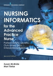 Nursing Informatics for the Advanced Practice Nurse, Second Edition