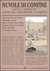 Nuvole di confine. Graphic journalism. L