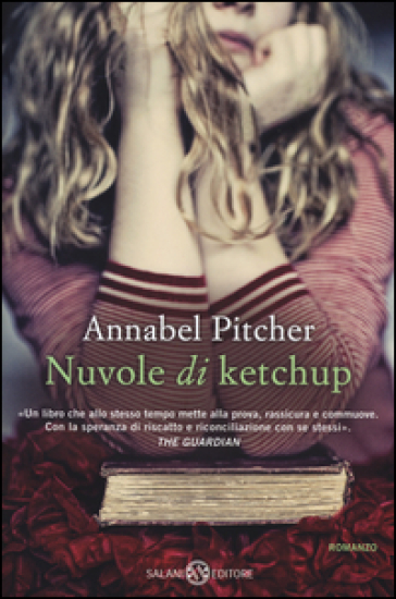 Nuvole di ketchup - Annabel Pitcher |
