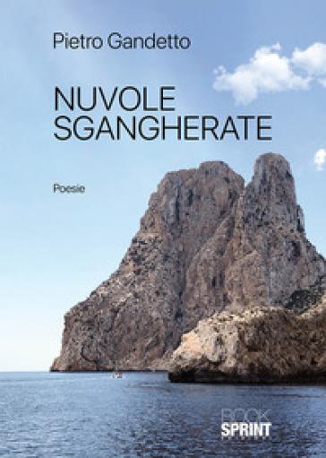 Nuvole sgangherate - Pietro Gandetto   Kritjur.org