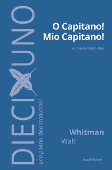 O capitano! mio capitano! - Walt Whitman   Rochesterscifianimecon.com