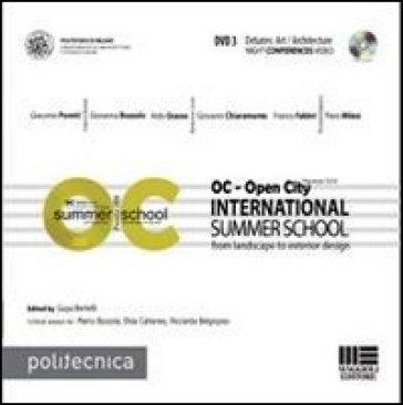 OC-Open City. International summer school. Con DVD. 3. - Guya Bertelli |