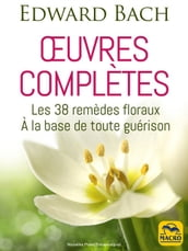 OEuvres complètes (Edward Bach)