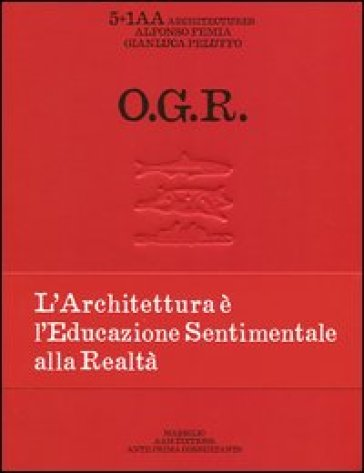 O.G.R. Ediz. italiana, inglese e francese - Ernesta Caviola |