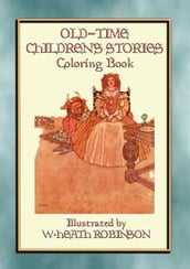 OLD-TIME CHILDREN S STORIES Activity Colouring Book
