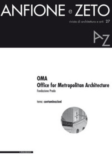 OMA. Office for Metropolitan Architecture