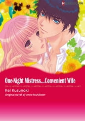 ONE-NIGHT MISTRESS...CONVENIENT WIFE (Harlequin Comics)