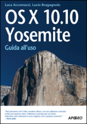 OS X 10.10. Yosemite. Guida all