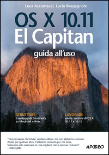 OS X 10.11 El Capitan. Guida all'uso - Lucio Bragagnolo | Thecosgala.com