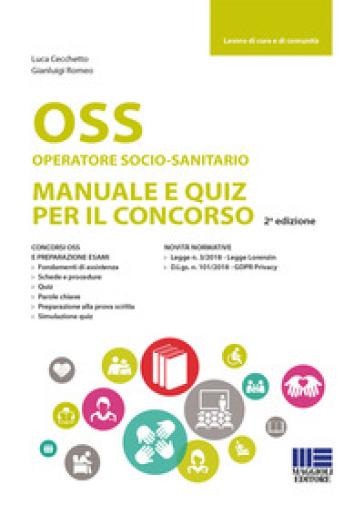 OSS Operatore socio-sanitario. Manuale e quiz per il concorso - Luca Cecchetto |