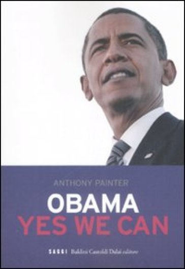 Obama. Yes we can