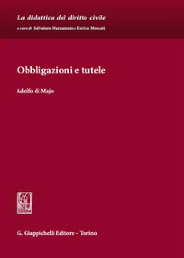 Obbligazioni e tutele - Adolfo Di Majo  