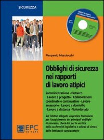 Obblighi di sicurezza nei rapporti di lavoro atipici - Pierpaolo Masciocchi | Rochesterscifianimecon.com