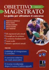Obiettivo magistrato. La guida per affrontare il concorso (2017). 3: Marzo