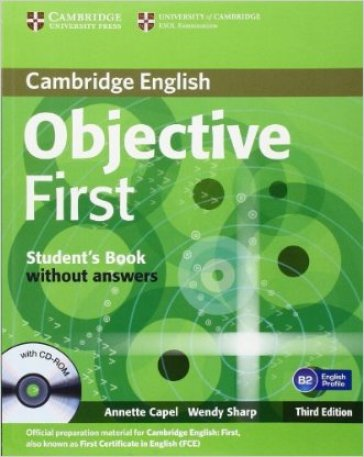 Objective first certificate. Student's book. Without answers. Per le Scuole superiori. Con CD-ROM
