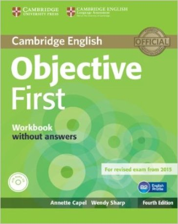 Objective first certificate. Workbook. Without answers. Per le Scuole superiori. Con CD Audio. Con espansione online