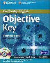 Objective key. Student's book. Without answers. Per le Scuole superiori. Con CD Audio. Con CD-ROM. Con espansione online