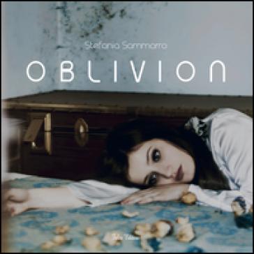 Oblivion - Stefania Sammarro |