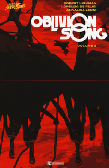 Oblivion song. 3. - Robert Kirkman |