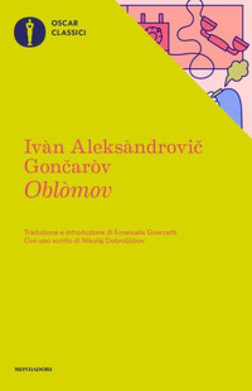 Oblomov - Ivan Goncarov |