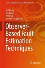 Observer-Based Fault Estimation Techniques