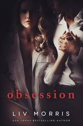 Obsession: A Dark and Thrilling Romance