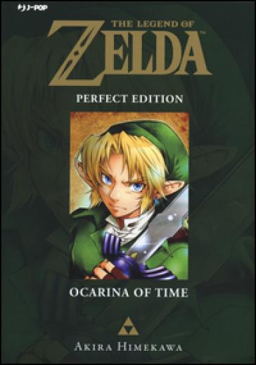 Ocarina of time. The legend of Zelda. Perfect edition. 1. - Akira Himekawa  