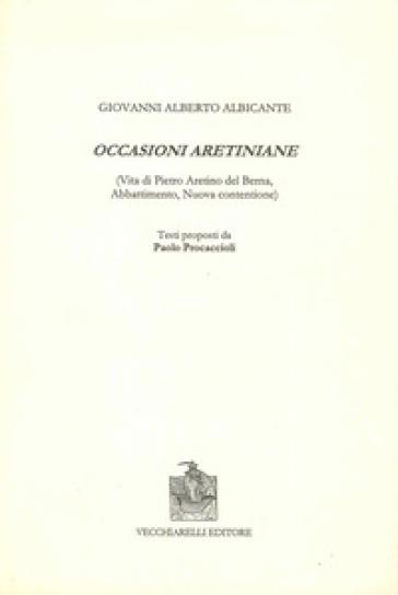 Occasioni aretiniane - Giovani Albero Albicante |